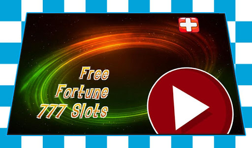 Free Fortune 777 Slots