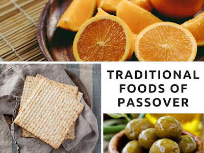 Traditional Foods of Passover
