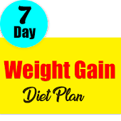 Weight Gain Diet Plan : Gain Weight  In 7 Days
