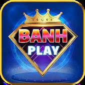 BanhPlay Mod