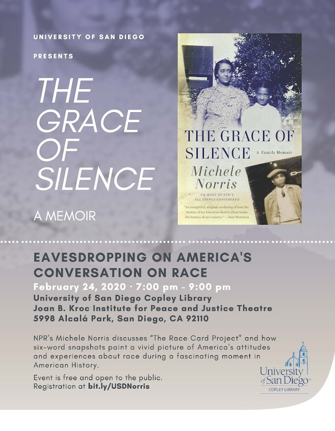 The Grace of Silence by Michele Norris - February 24 from 7-9pm conversation from author