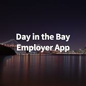 Day in the Bay Employer App