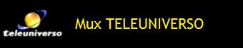 MUX TELEUNIVERSO
