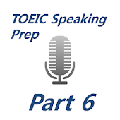 TOEIC Speaking Prep for Part6