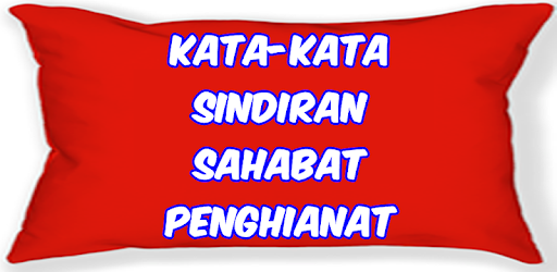 Kata Kata Nyindir Apk App Free Download For Android