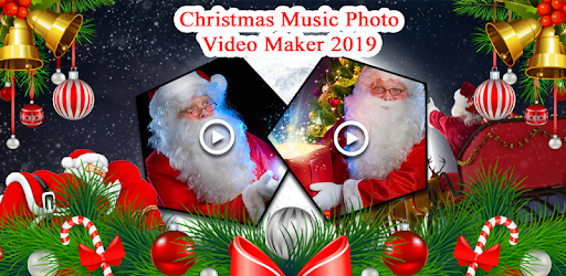 2019 Christmas Music Christmas Music Photo Video Maker 2019   Apps on Google Play
