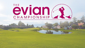 2019 Evian Championship thumbnail