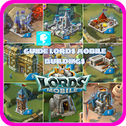 Guide Lords Mobile Buildings