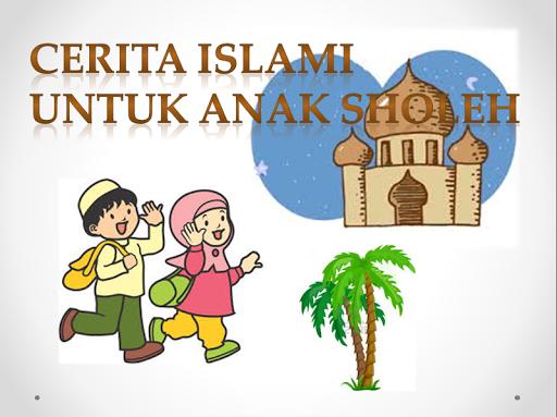 Cerita Islami Anak Sholeh
