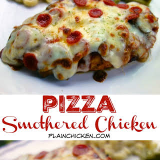 Pizza Smothered Chicken.