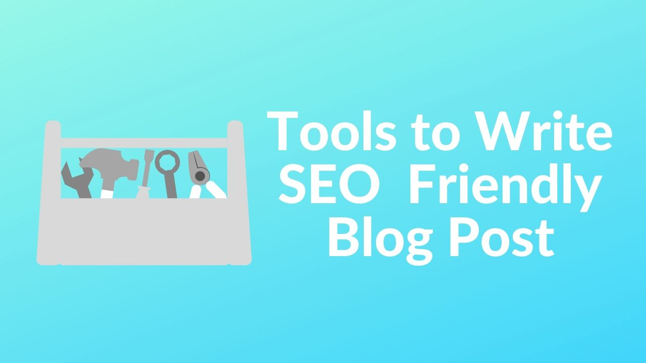 Write SEO Friendly Articles (Ultimate 2020 Guide)