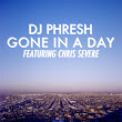 Gone in a Day (feat. Chris Severe)