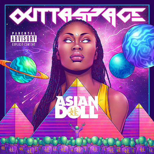 Asian Doll: Outtaspace - Music on Google Play