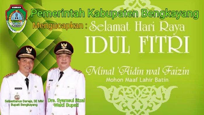 Pemerintah Kabupaten Bengkayang Mengucapkan : Selamat Idul Fitri 1442H