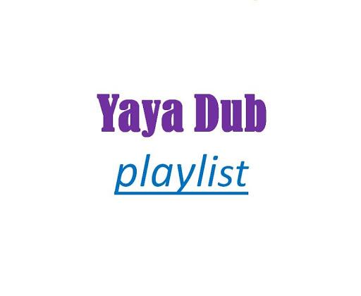 Yaya Dub
