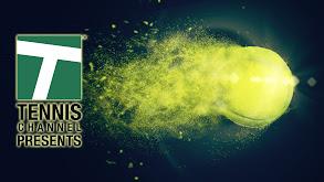 Tennis Channel Presents thumbnail