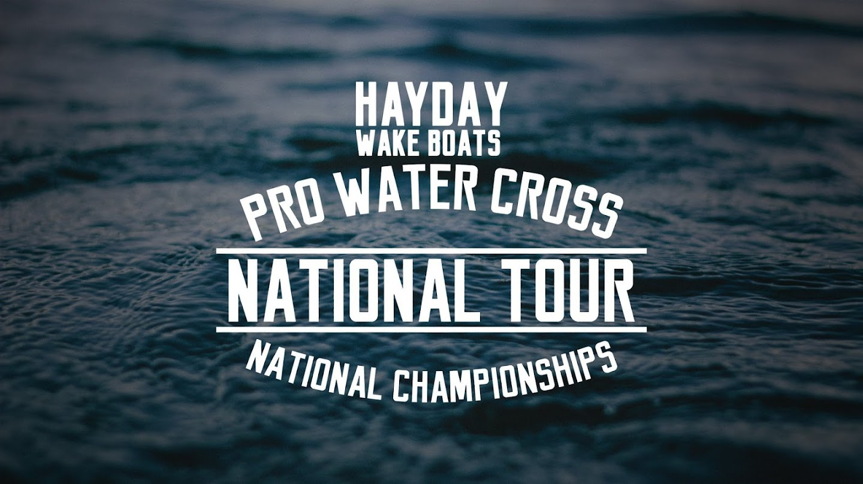 Watch Hayday Wake Boats Pro Watercross Tour National Championship live