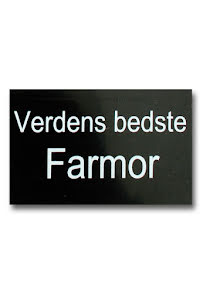 "Skylt DK ""Verdens bedste Farmor"""