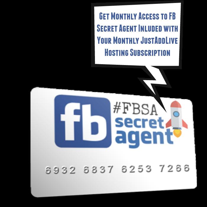 JustAddLive Includes Monthly FB Secret Agent Training