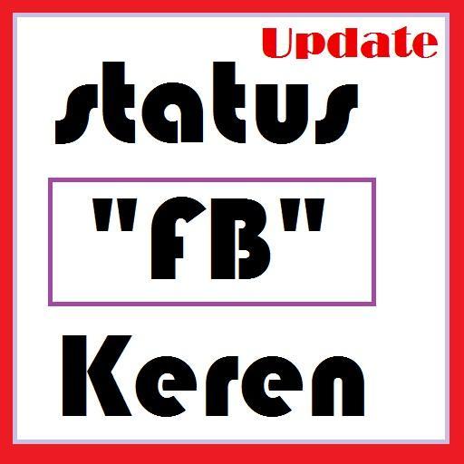 Status Kata Fb Keren Apk 10 Download Free Entertainment