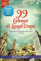 99 Cahaya di Langit Eropa: Perjalanan Menapak Jejak Islam di Eropa | RBI