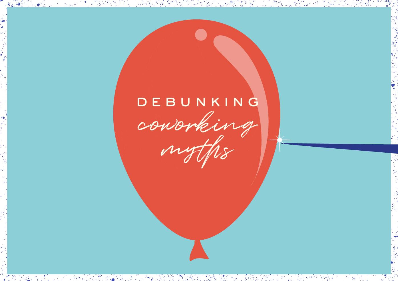 Debunking Coworking Myths