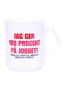Mugg - Jag ger 100% på jobbet