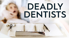 Deadly Dentists thumbnail