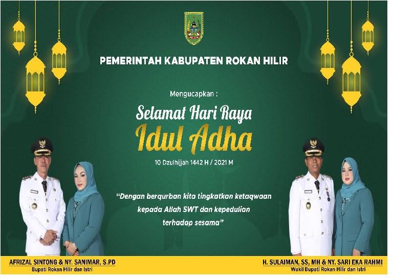 Pemerintah Kabupaten Rokan Hilir Mengucapkan : Selamat Hari Raya Idul Adha 1442 H