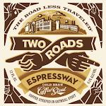 Two Roads Nitro Espressway Stout
