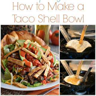 How to Make a Taco Shell Bowl