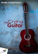 Photo: The Crying Guitar, Rania Kyrkintanou, Saita publications, September 2014, ISBN: 978-618-5040-94-9 Download it for free at: www.saitabooks.eu/2014/09/ebook.115.html