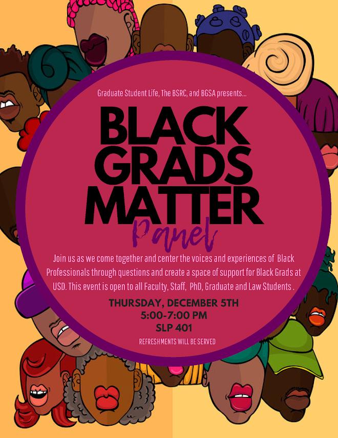 Black Grads Matter Panel, SLP 401, Dec 5 from 5-7pm