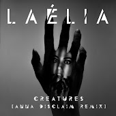Creatures (Anna Disclaim Remix)