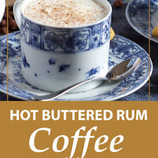 Hot Buttered Rum Coffee.