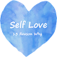 Download Self Love : 13 Reasons Why For PC Windows and Mac