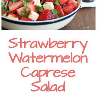 Strawberry Watermelon Caprese Salad.