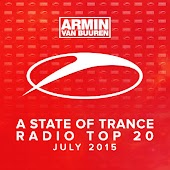 A State Of Trance Radio Top 20 - July 2015 (Including Classic Bonus Track)