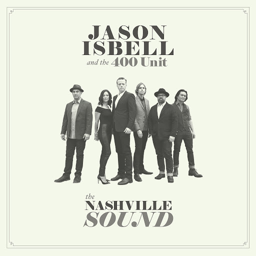White Man's World - Jason Isbell and the 400 Unit