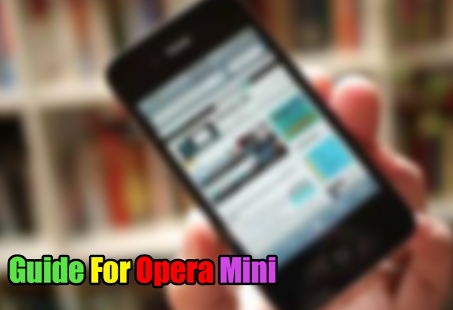 Free Opera Mini VPN : How To for PC-Windows 7,8,10 and Mac