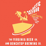 Virginia Beer Co. / Benchtop Brewing Co. Galactic Detour