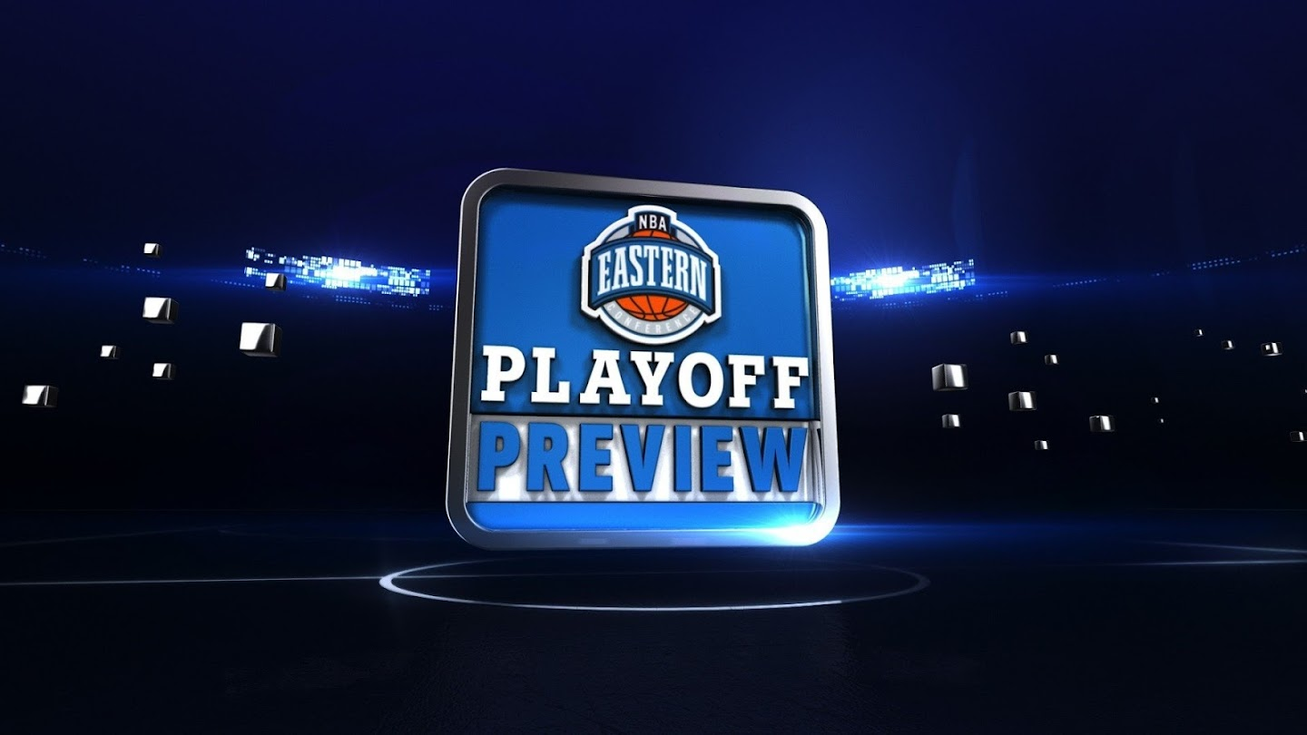 Watch Eastern Conference Playoff Preview live
