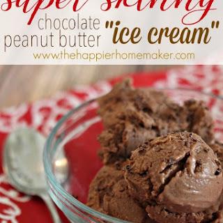"Chocolate Peanut Butter Skinny ""Ice Cream"""