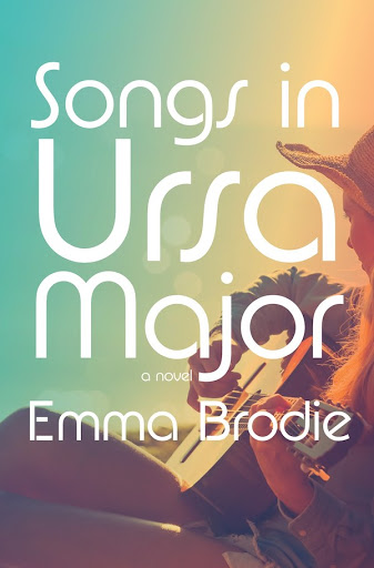 Quick Review: SONGS IN URSA MAJOR by Emma Brodie (Knopf)