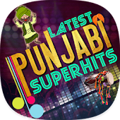 Latest Punjabi Superhits