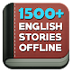 Download 1500+ English Stories Offline For PC Windows and Mac