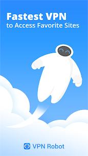 VPN Robot -Free Unlimited VPN Proxy &WiFi Security 2.3.0 APK + MOD Download 1