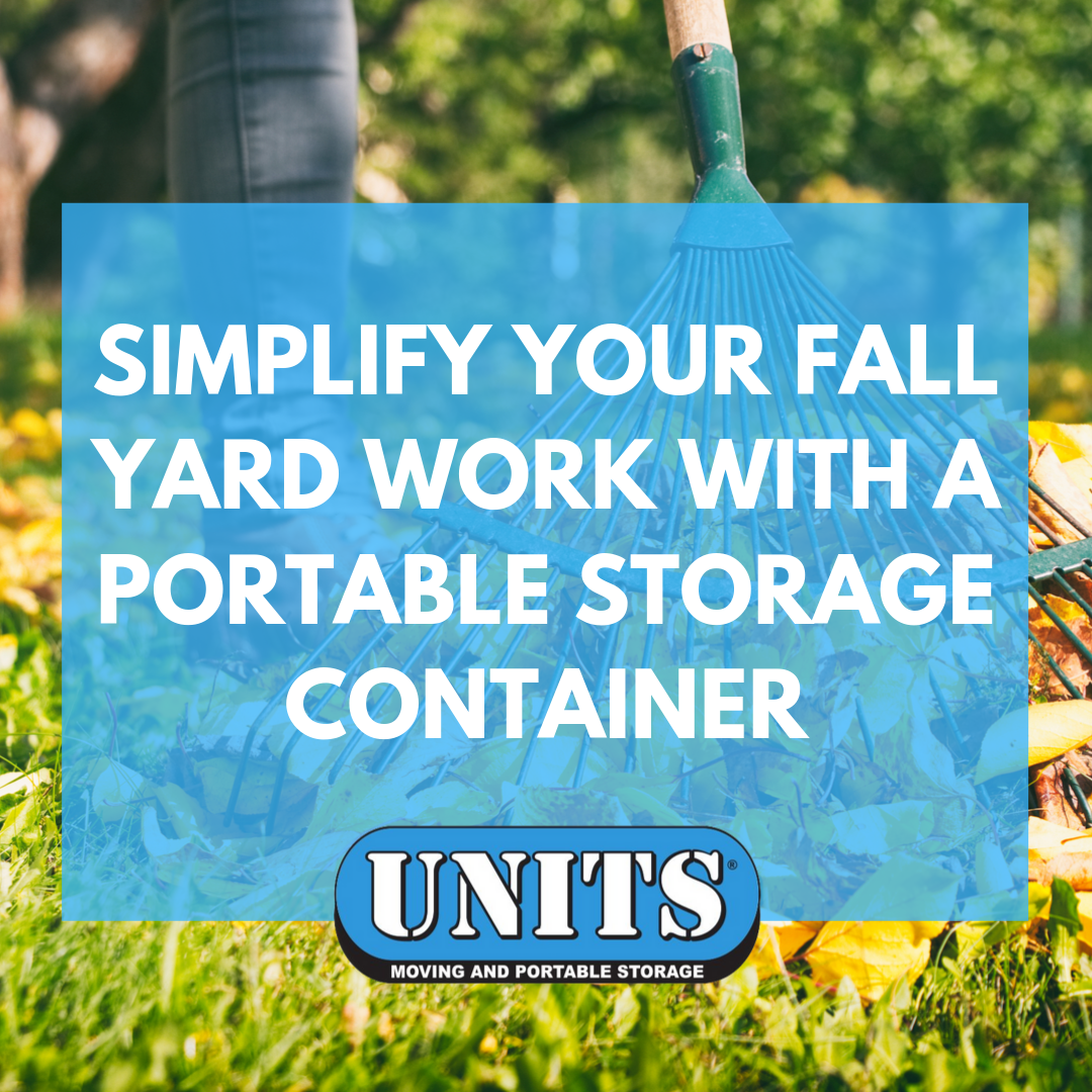 Simplify Your Fall Yard Work With a Portable Storage Container