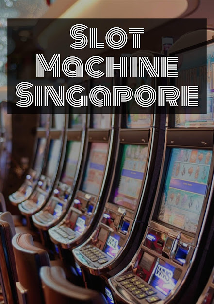 Slot Machine Singapore