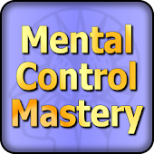 Mental Control Mastery